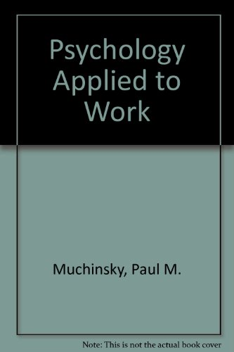Psychology Applied to Work 10th 2011 edition cover