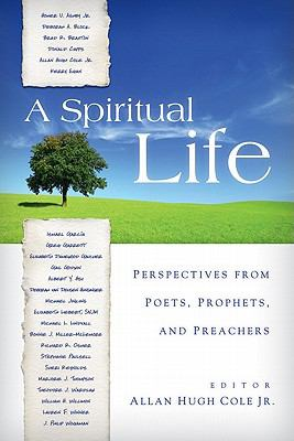 Spiritual Life Perspectives from Poets, Prophets, and Preachers  2011 edition cover