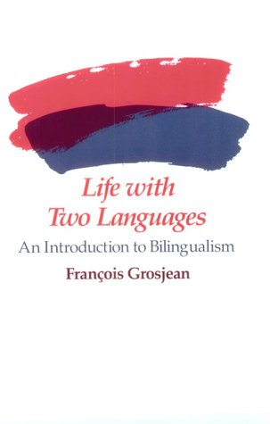 Life with Two Languages An Introduction to Bilingualism  1982 edition cover