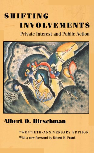 Shifting Involvements Private Interest and Public Action 20th 2002 (Revised) edition cover