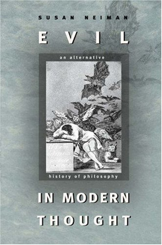 Evil in Modern Thought An Alternative History of Philosophy  2004 (Revised) edition cover