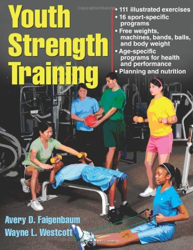 Youth Strength Training Programs for Health, Fitness and Sport 2nd 2009 edition cover