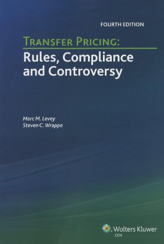 Transfer Pricing Rules, Compliance and Controversy (Fourth Edition) N/A edition cover