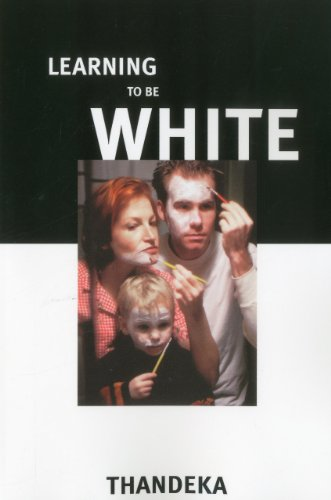 Learning to Be White Money, Race, and God in America  2001 edition cover