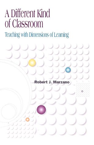 Different Kind of Classroom Teaching with Dimensions of Learning N/A edition cover