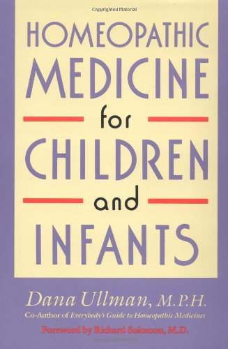 Homeopathic Medicine for Children and Infants  N/A edition cover