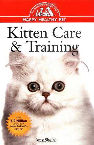 Kitten Care and Training   1996 9780876053928 Front Cover