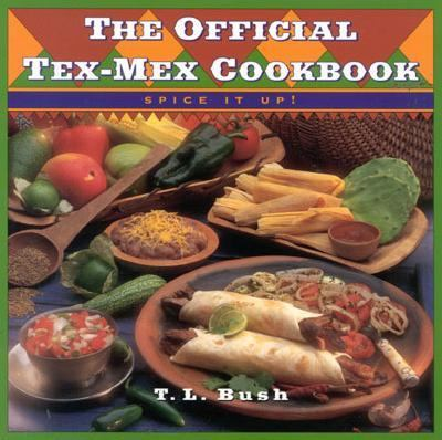 Official Tex-Mex Cookbook   1997 9780884155928 Front Cover