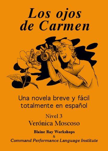 Los Ojos de Carmen/Carmen's Eyes: Level 3  2005 edition cover