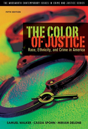 Color of Justice Race, Ethnicity, and Crime in America 5th 2012 9781111346928 Front Cover