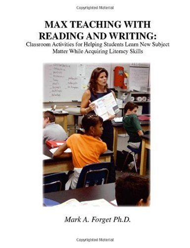 MAX Teaching with Reading and Writing Classroom Activities to Help Students Learn Subject Matter while Acquiring New Skills  2003 edition cover