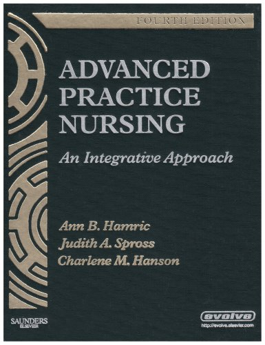 Advanced Practice Nursing An Integrative Approach 4th 2009 edition cover