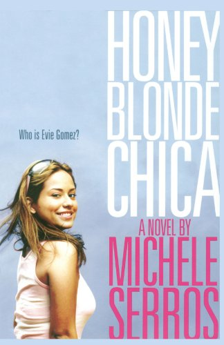 Honey Blonde Chica   2007 edition cover