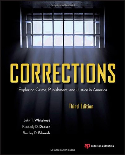 Corrections Exploring Crime, Punishment, and Justice in America 3rd 2012 (Revised) edition cover