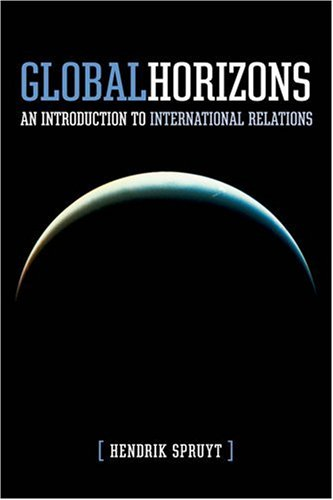 Global Horizons An Introduction to International Relations 3rd 2009 edition cover