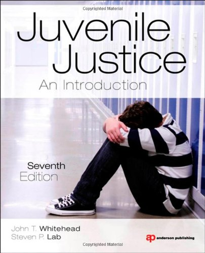 Juvenile Justice An Introduction 7th 2012 (Revised) edition cover