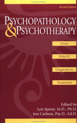 Psychopathology and Psychotherapy From DSM-IV Diagnosis to Treatment 2nd 1996 edition cover