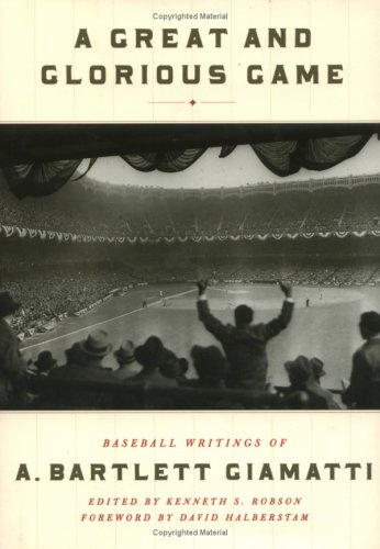 Great and Glorious Game Baseball Writings of A. Bartlett Giamatti  1998 (Teachers Edition, Instructors Manual, etc.) edition cover