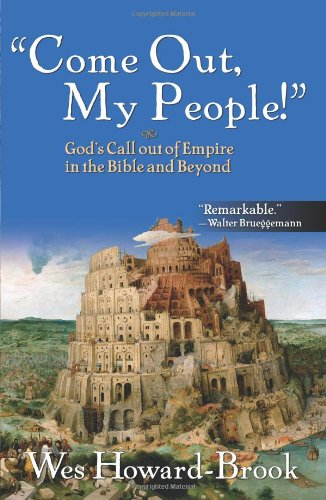Come Out My People God's Call Out of Empire in the Bible and Beyond  2010 edition cover