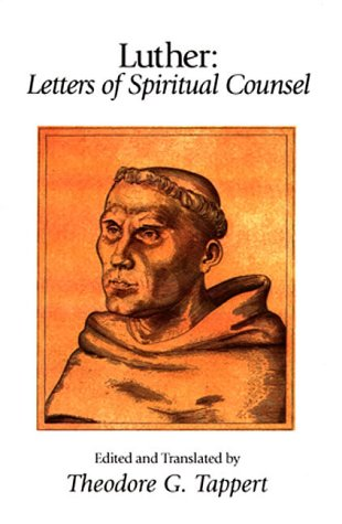 Luther : Letters of Spiritual Counsel  2003 edition cover