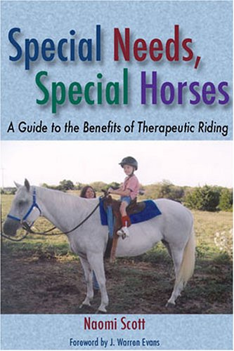 Special Needs, Special Horses A Guide to the Benefits of Therapeutic Riding  2005 edition cover