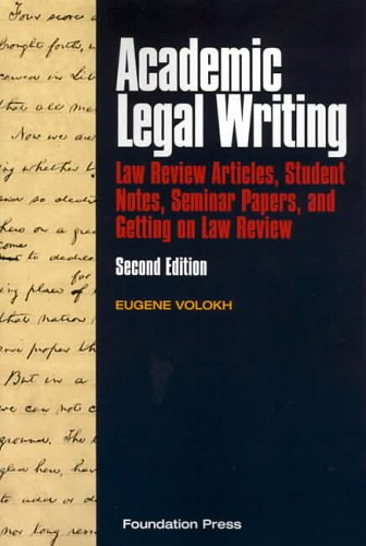 Academic Legal Writing  2nd 2005 (Revised) edition cover