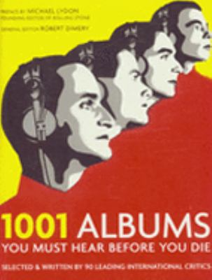 1001 Albums You Must Hear Before You Die N/A edition cover