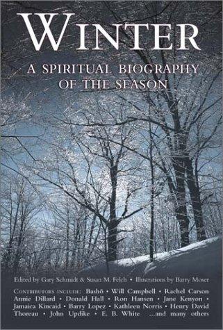 Winter A Spiritual Biography of the Season  2003 (Deluxe) edition cover