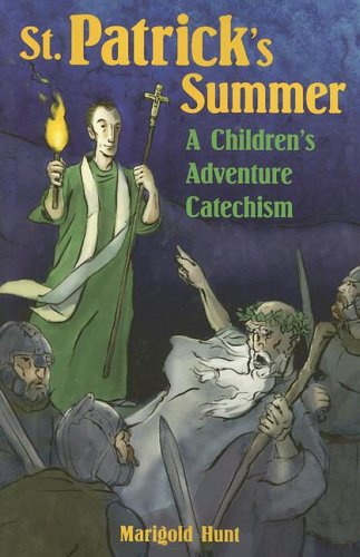 St. Patrick's Summer : A Children's Adventure Catechism  2004 edition cover