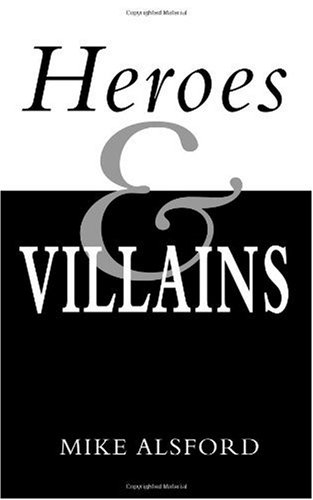 Heroes and Villains   2006 edition cover