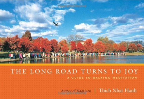 Long Road Turns to Joy A Guide to Walking Meditation 2nd 2011 (Revised) edition cover