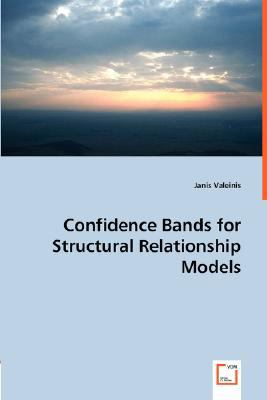 Confidence Bands for Structural Relationship Models  N/A 9783836489928 Front Cover