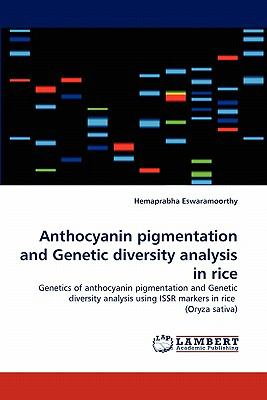 Anthocyanin Pigmentation and Genetic Diversity Analysis in Rice N/A 9783838399928 Front Cover
