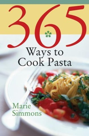 365 Ways to Cook Pasta  N/A 9780060589929 Front Cover