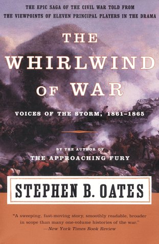 Whirlwind of War Voices of the Storm, 1861-1865 N/A edition cover