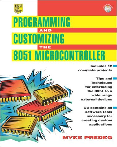 Programming and Customizing the 8051 Microcontroller   1999 9780071341929 Front Cover