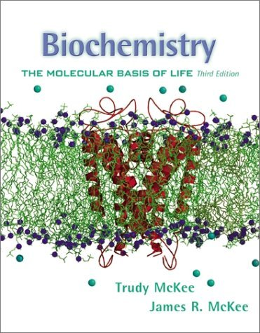 Biochemistry The Molecular Basis of Life 3rd 2003 (Revised) edition cover