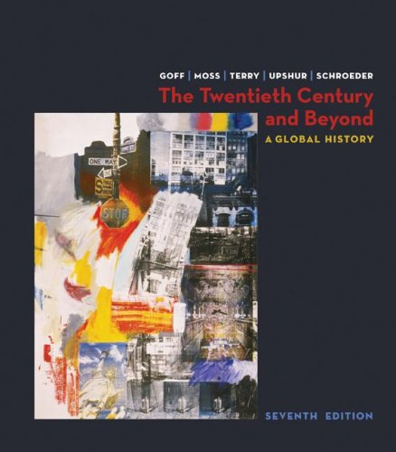 Twentieth Century and Beyond A Global History 7th 2008 edition cover