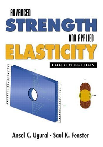 Advanced Strength and Applied Elasticity  4th 2003 (Revised) edition cover