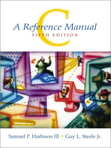 C A Reference Manual 5th 2002 (Revised) 9780130895929 Front Cover