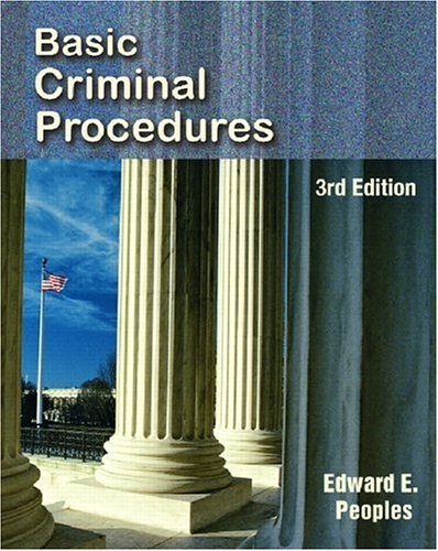 Basic Criminal Procedures  3rd 2007 (Revised) edition cover