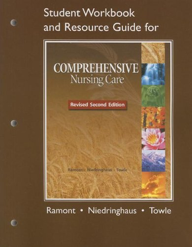 Student Workbook and Resource Guide for Comprehensive Nursing Care, Revised Second Edition  2nd 2012 9780132622929 Front Cover