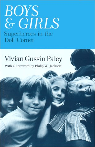 Boys and Girls Superheroes in the Doll Corner  2004 (Reprint) edition cover