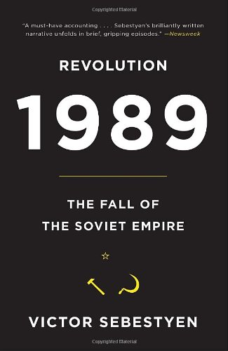 Revolution 1989 The Fall of the Soviet Empire  2010 edition cover