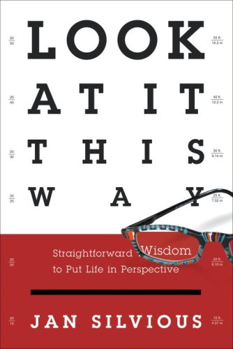 Look at It This Way Straightforward Wisdom to Put Life in Perspective N/A 9780307444929 Front Cover