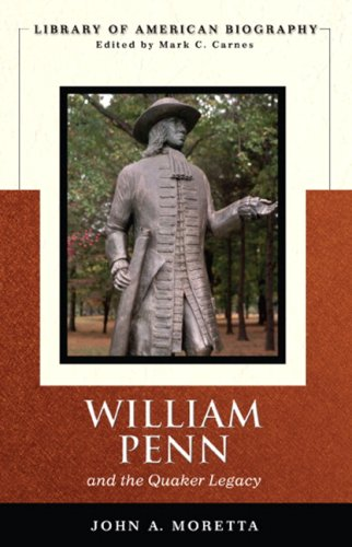 William Penn and the Quaker Legacy   2007 edition cover