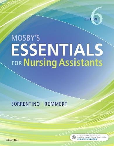 Mosby's Essentials for Nursing Assistants  6th 2019 9780323523929 Front Cover