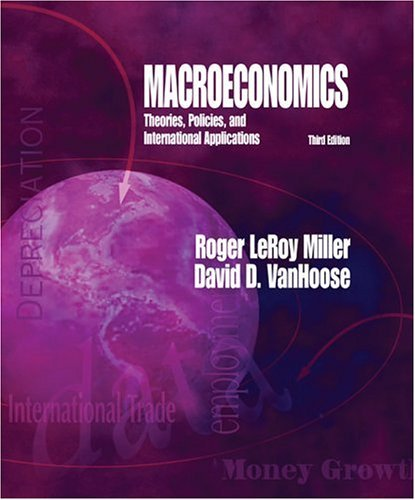 Macroeconomics Theories, Policies, and International Applications 3rd 2004 (Revised) edition cover