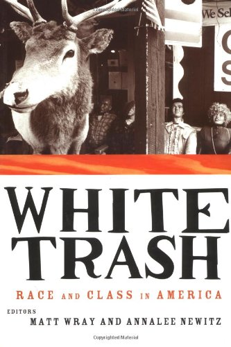 White Trash Race and Class in America  1997 edition cover