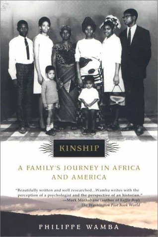 Kinship A Family's Journey in Africa and America Reprint edition cover